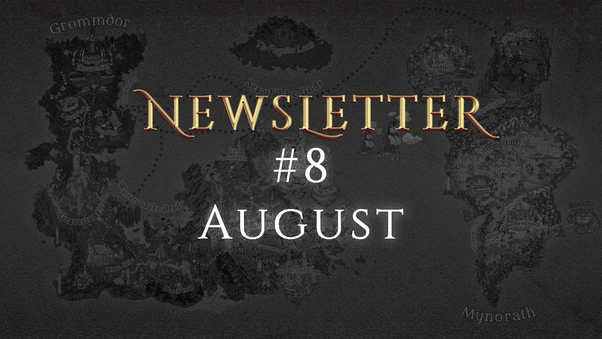 Monthly Newsletter #8 - August